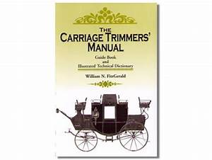 The Carriage Trimmer U0026 39 S Manual How To  U0026 Reference Books