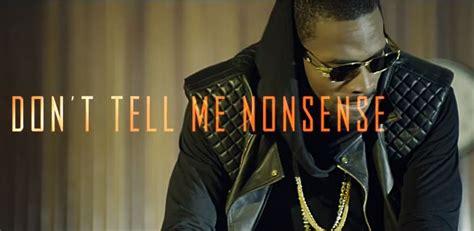 New Video D'banj  Don't Tell Me Nonsense Bellanaija