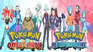 Top 8 Gym Leaders in Pokemon Omega Ruby and Alpha Sapphire ...