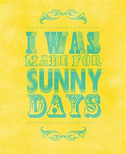 Beautiful Sunny... Suny Quotes