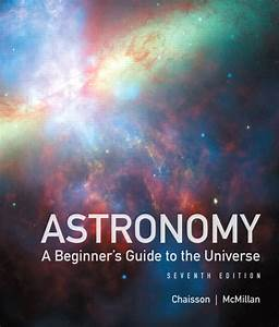 Astronomy  A Beginner U0026 39 S Guide To The Universe Plus