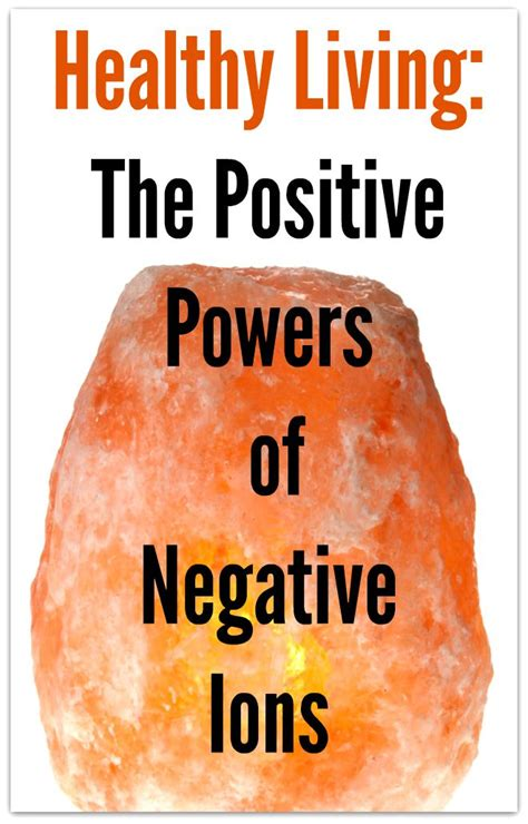 salt l negative ions healthy living the positive powers of negative ions