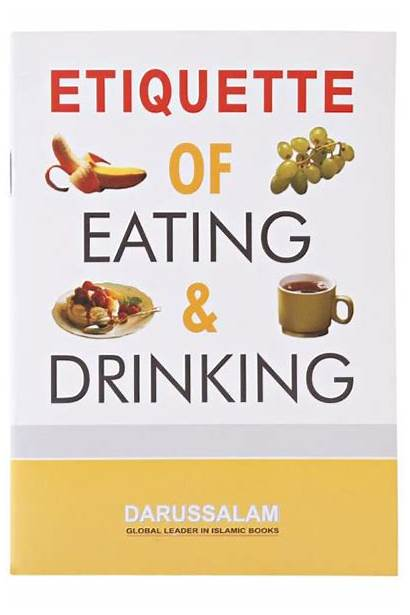 Drinking Eating Etiquette Darussalam Books Islamic Children