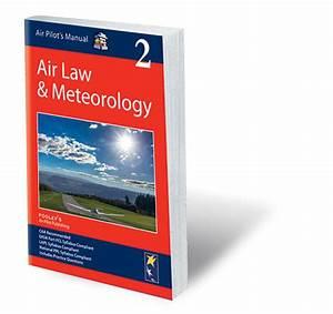 Air Pilots Manual Volume 2 Aviation Law  U0026 Meteorology Pdf  Lowglow Org