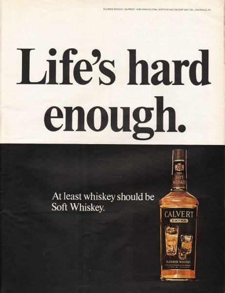 calvert whiskey vintage ad lifes hard