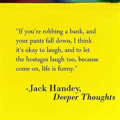Deep Thoughts Jack Handey Quotes. QuotesGram