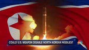 Microwave weapon could fry North Korean missile controls ...
