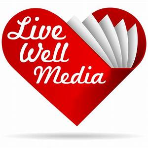 Live Well Media