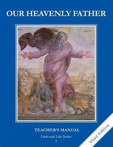 Faith And Life - Grade 1 - Teacher U0026 39 S Manual