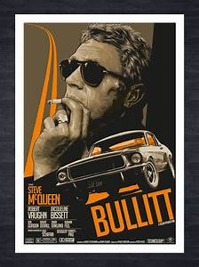 Bullitt fictional Movie/Film Poster featuring Steve ...