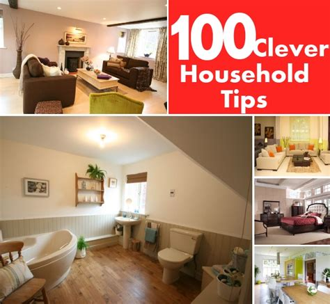 Top 100 Clever Household Tips for Making Your Life Simple
