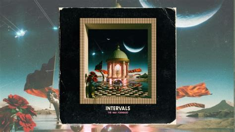 Intervals - The Way Forward - The Progressive Aspect - TPA