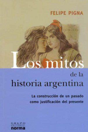 Libros Resumen De Los Mitos De La Historia Argentina
