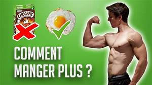 Comment Manger Plus Pour Prendre Du Muscle    Ma M U00e9thode