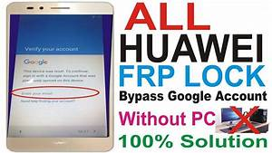 Huawei Lua U22 Frp Remove 1000  Working