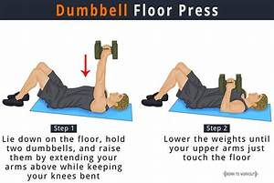 dumbbell floor press benefits how to do pictures With dumbell press on floor