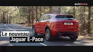 Nouveau 4x4 Jaguar : nouveau suv jaguar e pace 2017 l 39 essentiel savoir youtube ~ Gottalentnigeria.com Avis de Voitures