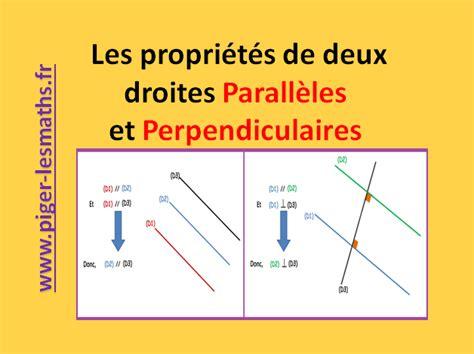 le de sel proprietes droites parall 232 les et perpendiculaires quatre propri 233 t 233 s g 233 om 233 trie