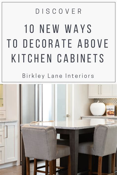 10 ways to fill the space above your sofa 10 ways to decorate above kitchen cabinets birkley lane