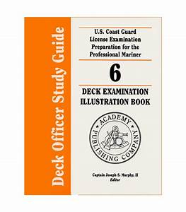 Deck Officer Study Guide Vol  6  Deck Exam Illustration