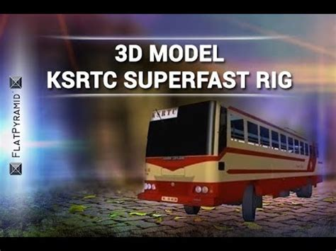 model ksrtc superfast rig review youtube