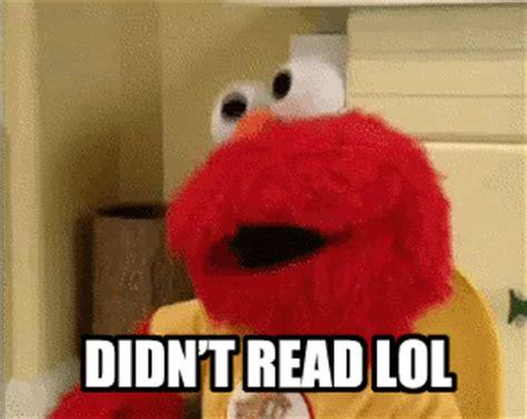 elmo didnt read reaction gifs