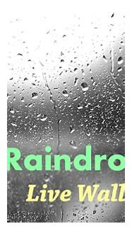 Raindrops 3D Live Wallpaper - Android Apps on Google Play