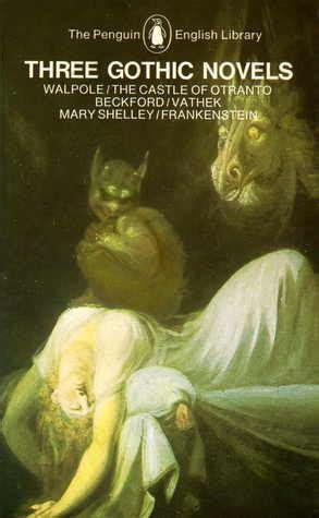 gothic novels  castle  otranto vathek