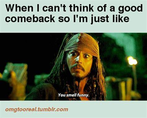 Funny Comeback Memes Tumblr - pirates of the carribean gif no comeback lol n stuff pinterest celery jack o
