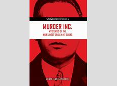 September 13 Murder, Inc Mysteries of the Mob's Most