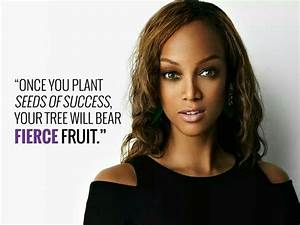 Tyra Banks | Qu... Famous Modelling Quotes