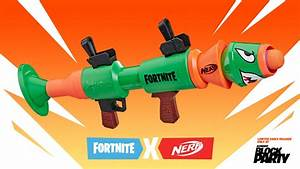 Fortnite NERF Rocket Launcher gets an early limited ...