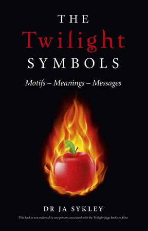 twilight symbols motifs meanings messages  julie anne sykley