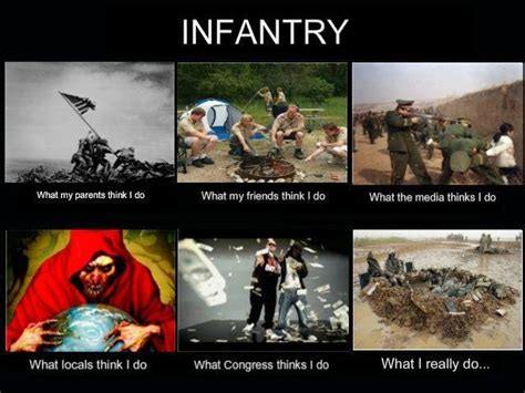 Infantry Memes - infantry what my friends think i do memes pinterest