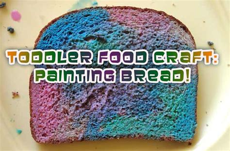 toddler craft project painting bread for snack time woo 224 | toddler food crafts