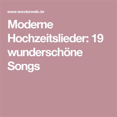 moderne hochzeitslieder  wunderschoene songs fuer euren