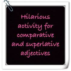 comparatives  superlatives ideas superlatives