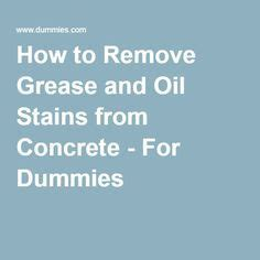 1000 ideas about grease stains on stains