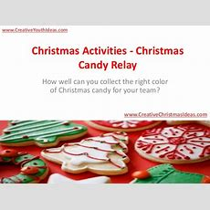 Christmas Activities  Christmas Candy Relay
