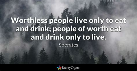 worthless people    eat  drink people