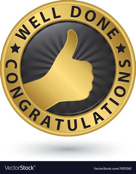 Well Done Images Well Done Congratulations Golden Label With Thumb Vector Image