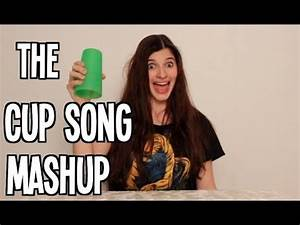 Cup Song Youtube : the ultimate cup song mashup youtube ~ Medecine-chirurgie-esthetiques.com Avis de Voitures