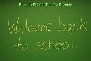 7 Back To School Tips For Parents: Save Your Sanity ...