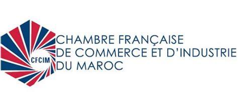 chambre de commerce du maroc chambre française de commerce et d industrie du maroc