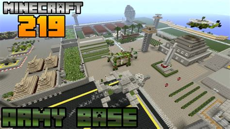 Minecraft Lets Build 219 Army Base Youtube