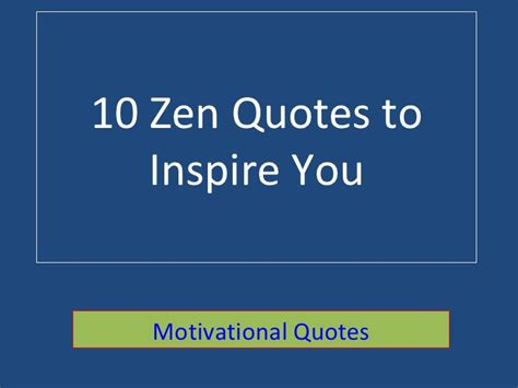 zen quotes motivational slideshare quotesgram