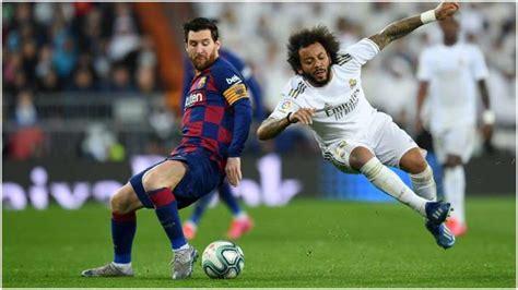Barcelona vs Real Madrid El Clasico 2020 Live Streaming La ...