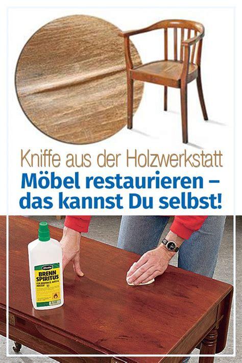 Alte Möbel Restaurieren Anleitung by M 246 Bel Restaurieren M 246 Bel Holz M 246 Bel Restaurieren
