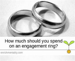 enrichmentality With how much to spend on wedding ring