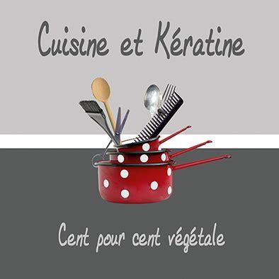 cuisine et keratine cuisine et kératine